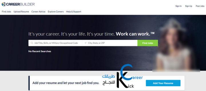 أهم مواقع التوظيف الموثوقة العالمية  - كارير بيلدر - CareerBuilder
